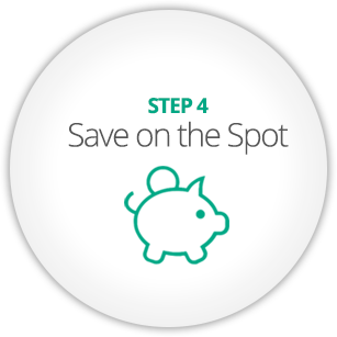 STEP 4 - Save on the Spot